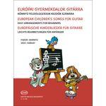 Európai gyermekdalok gitárra - kotta