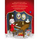 Wolfgang Amadeus Mozart: A gyermek Mozart - kotta